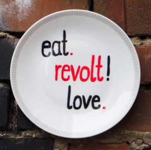 eat, revolt, love