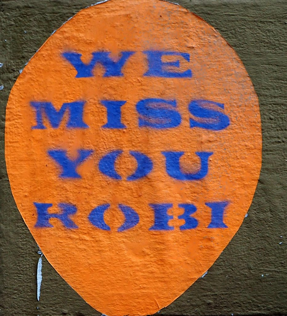 we miss you Robi